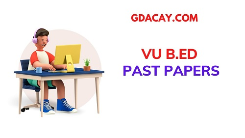 VU B.ED PAST PAPERS